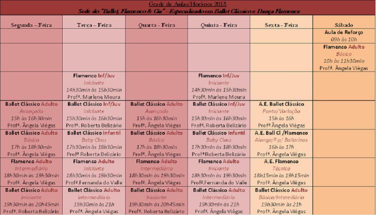 """Grade de Aulas/Horários 2013 dos Cursos Regulares da Sede do """"Ballet, Flamenco & Cia"""""""